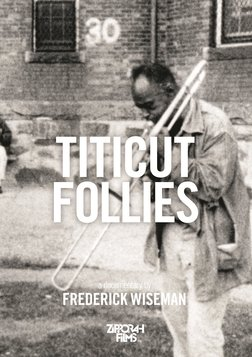 Titicut Follies - The Massachusetts State Prison for the Criminally Insane