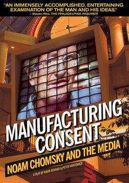 Manufacturing Consent - Noam Chomsky and the Media