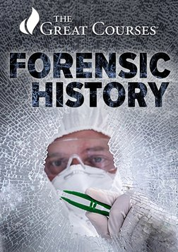 Forensic History - Crimes, Frauds, and Scandals