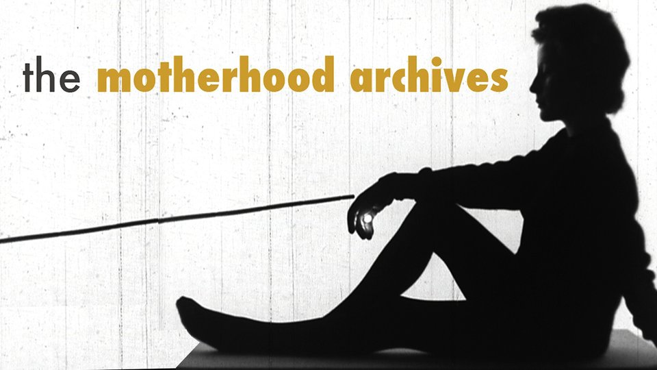 The Motherhood Archives