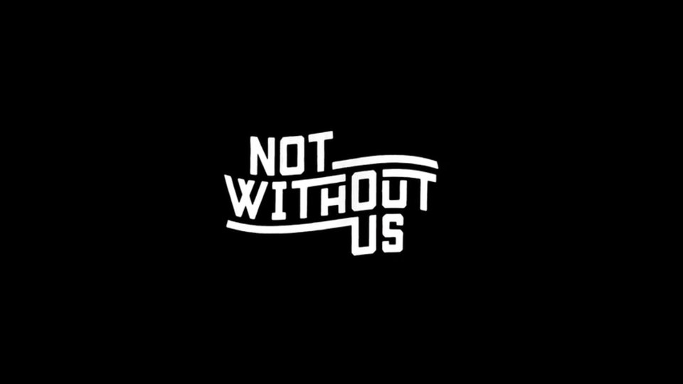 Not Without Us - Abridged