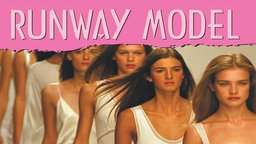 Tell Me How Career Series: Runway Model