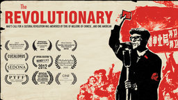 The Revolutionary - An American in Mao's Cultural Revolution
