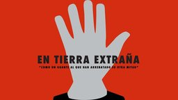 In a Foreign Land (En Tierra Extraña) - Struggles of the Spanish Community in Scotland