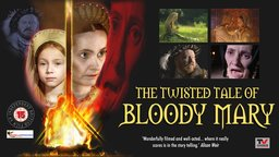 The Twisted Tale Of Bloody Mary - The Life of Mary Tudor
