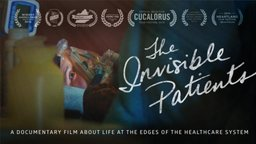 The Invisible Patients - Life at the Edges of the American Healthcare System
