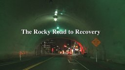 Rocky Road to Recovery