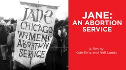 Jane: An Abortion Service - The Underground Abortion Service